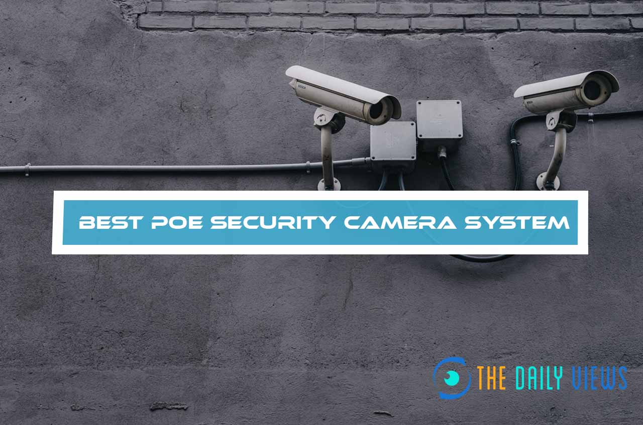 Best Poe Security Camera System