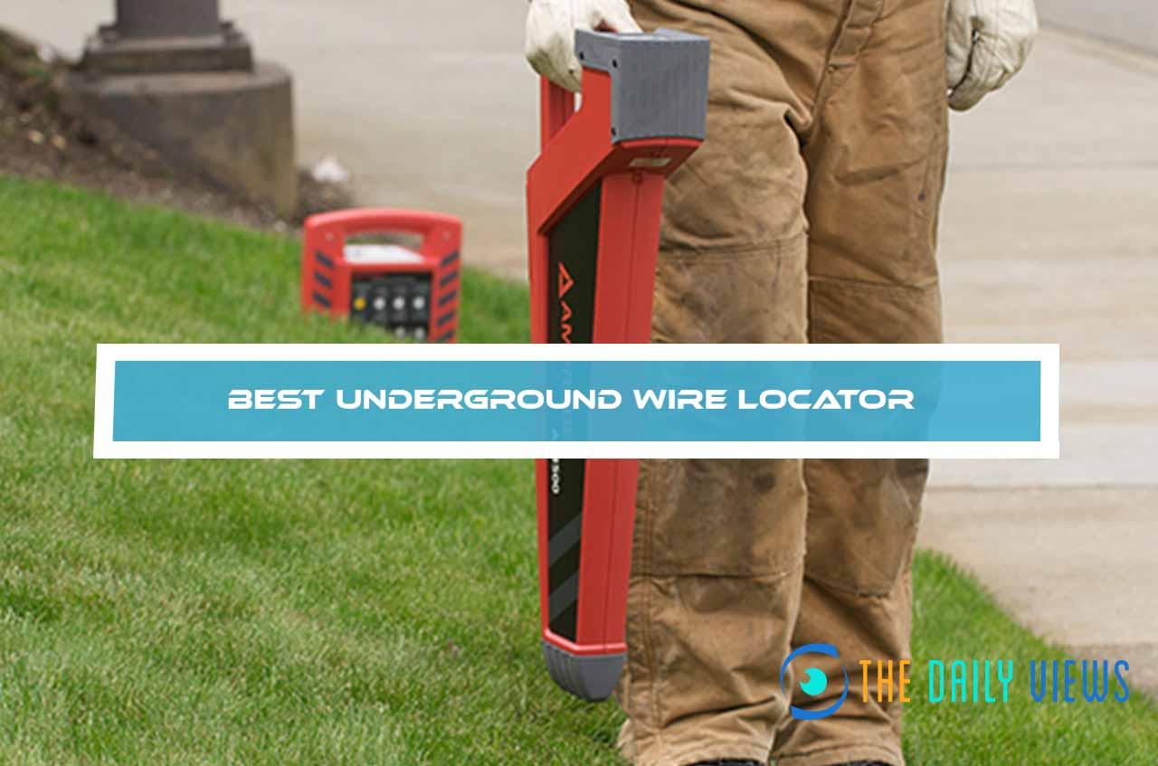 Best Underground Wire Locator