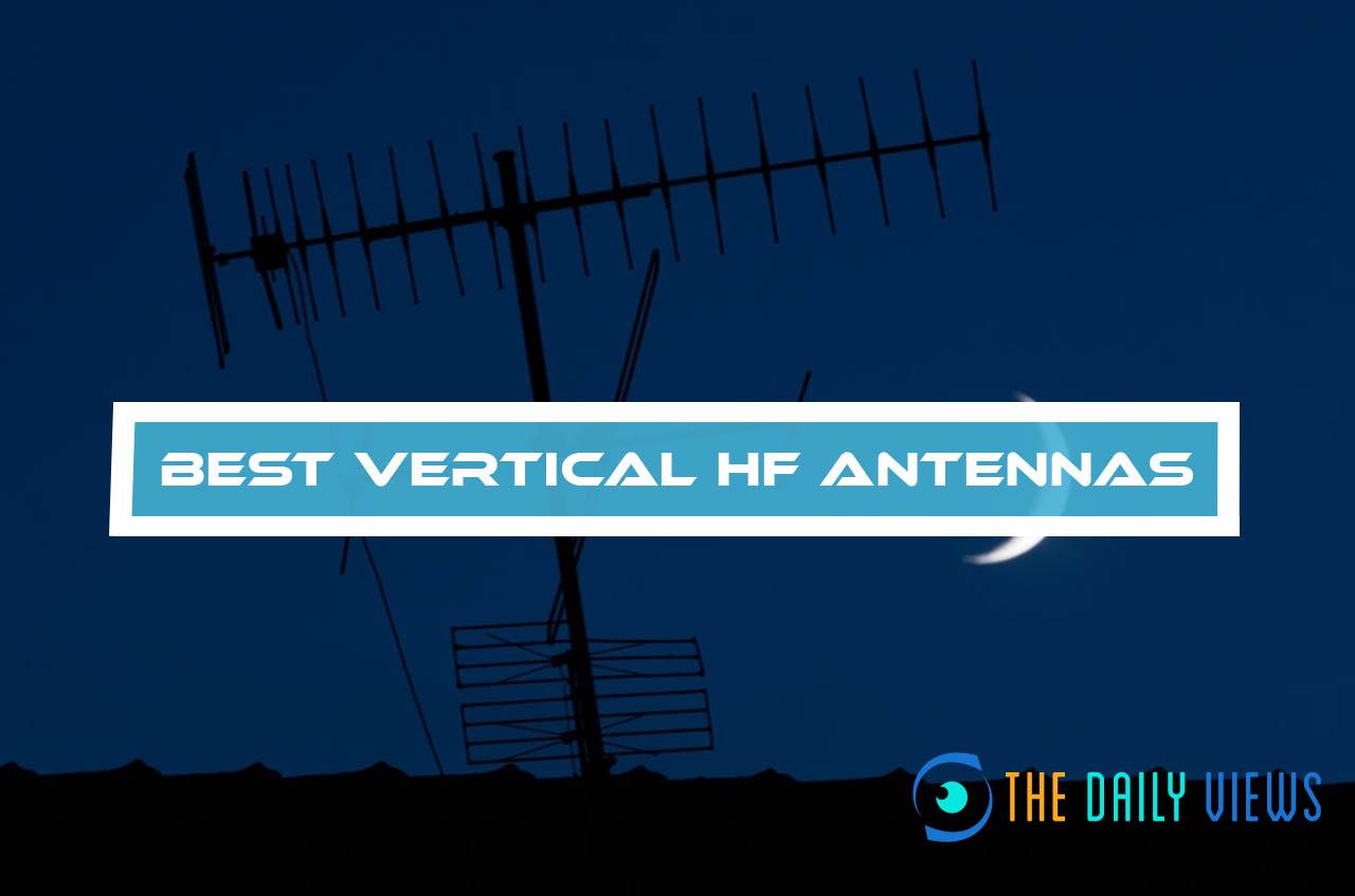 Best Vertical HF Antennas
